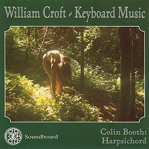 Image for 'William Croft - Keyboard Music'