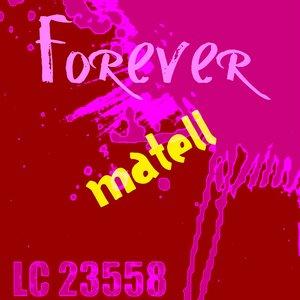 Image for 'Forever Matell'
