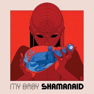 Image for 'Shamanaid'