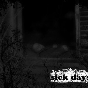 Image for 'Sick Days (2008)'