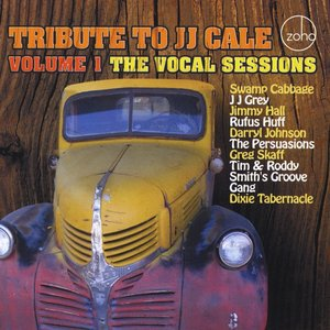 Image for 'Tribute to J J Cale, Vol. 1  The Vocal Sessions'