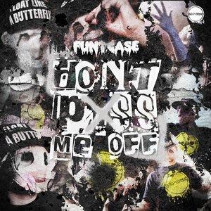 Immagine per 'Don't P*ss Me Off'