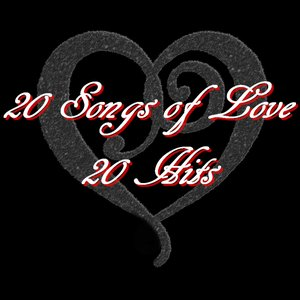 Image for '20 Songs of Love (20 Hits)'