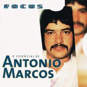 Bild für 'Focus - O Essencial De Antonio Marcos'