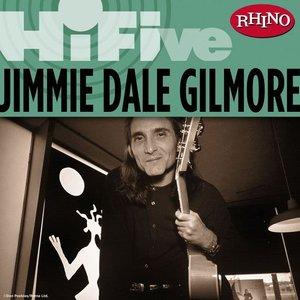 Bild für 'Rhino Hi-Five: Jimmie Dale Gilmore'