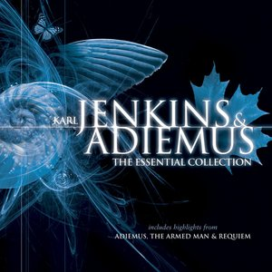 Image for 'Karl Jenkins & Adiemus: The Essential Collection'