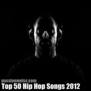 Image for 'Passion of the Weiss Top 50 Hip Hop Songs, 2012'