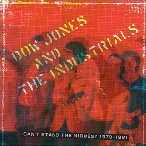 Immagine per 'Can't Stand the Midwest 1979-1981'