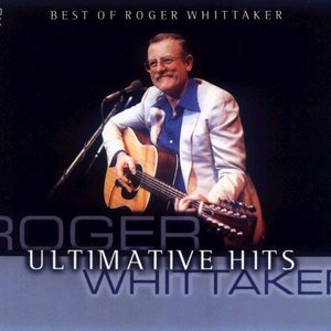 Immagine per 'Ultimative Hits: Best of Roger Whittaker'