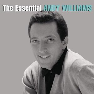 Image for 'The Essential Andy Williams'
