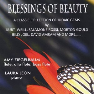 Image for 'Blessings of Beauty: A Classic Collection of Judaic Gems By Kurt Weill, Salamone Rossi, Morton Gould, Billy Joel, David Amram and More...'
