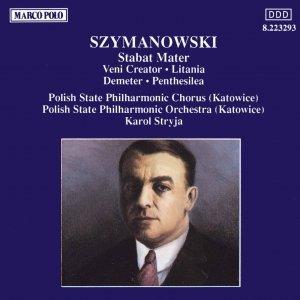 Image for 'SZYMANOWSKI : Stabat Mater'
