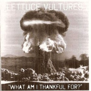 Image for 'The Lettuce Vultures'