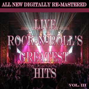 Image for 'Live Rock'n'Roll's Greatest Hits - Volume 3'