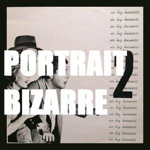 Image for 'Portrait Bizarre'
