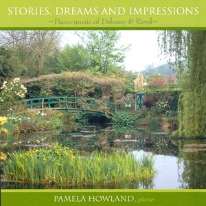 Image for 'Stories, Dreams and Impressions: Piano Music of Debussy & Ravel'