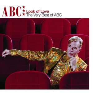 Immagine per 'The Look Of Love - The Very Best Of ABC'