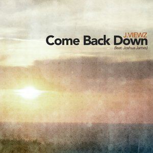 Image for 'Come Back Down'