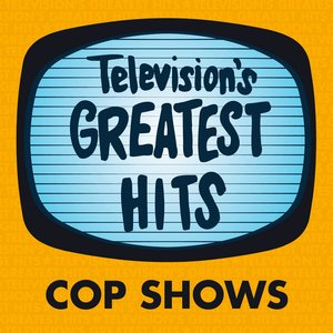 Imagen de 'Television's Greatest Hits - Cop Shows'