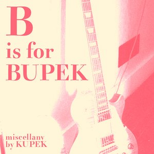 'B is for Bupek: Miscellany'の画像