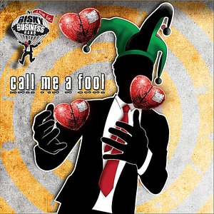 Image for 'Call Me a Fool'