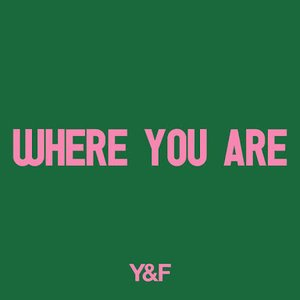 Image for 'Where You Are'