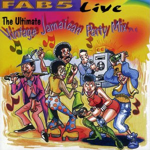 Immagine per 'Fab 5 Live: The Ultimate Vintage Jamaican Party Mix Part 1'