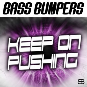Image for 'Keep On Pushing (Kick the Bass Mix)'