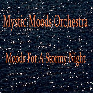 Image for 'Moods for a Stormy Night'