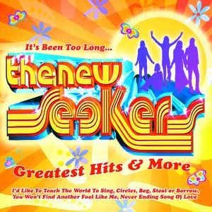 Image for 'The New Seekers - It's Been Too Long, The Greatest Hits And More'