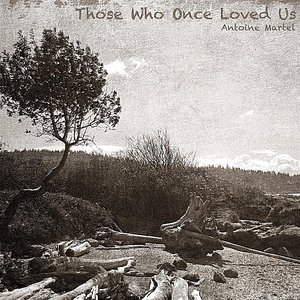 Immagine per 'Those Who Once Loved Us'