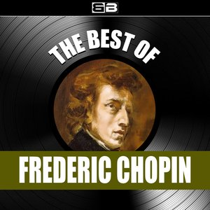 Bild für 'The Best Of Frederic Chopin'