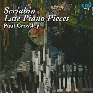 Image for 'Scriabin: Late Piano Pieces'