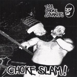 Image for 'The Choke Slammers'