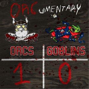 Image pour 'Orcs 1 / Goblins 0'