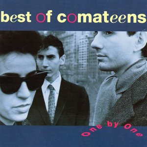 Image for 'One by One: Best of Comateens'