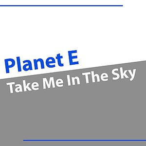 Image for 'Take Me In the Sky'