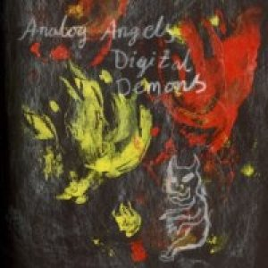 Image for 'Analog Angels, Digital Demons'