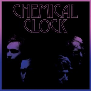 Image for 'Chemical Clock'