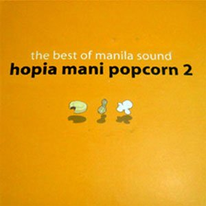 Image for 'The Best Of Manila Sound: Hopia Mani Popcorn 2'