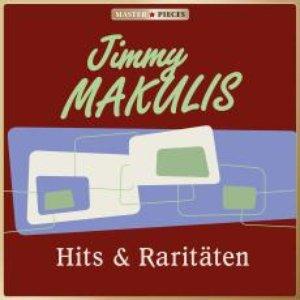Image for 'MASTERPIECES presents Jimmy Makulis: Hits & Raritäten'