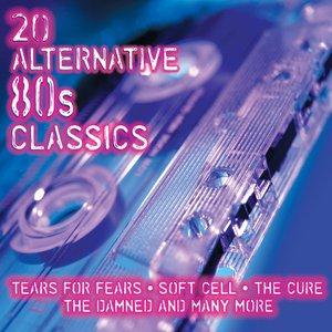 Image for '20 Alternative 80s Classics'