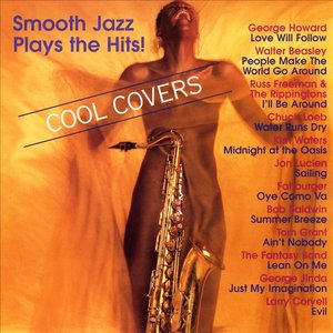 Image for 'Cool Covers - Smooth Jazz Plays The Hits!'
