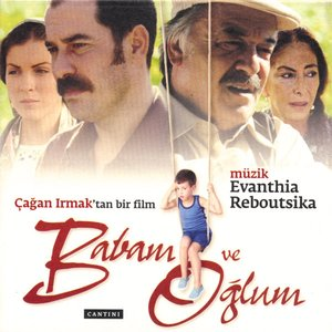 Image for 'Babam ve Oğlum'