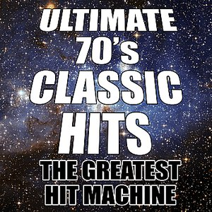 Image for 'Ultimate 70's Classic Hits'