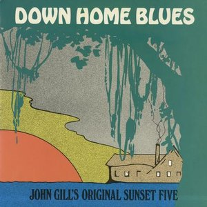 Image for 'John Gill's Original Sunset Five'