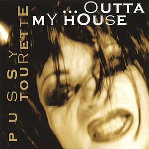 Image for 'Outta My House'