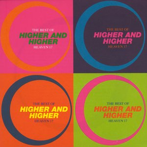 Bild für 'Higher And Higher: The Best Of Heaven 17'