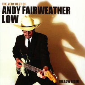 Image for 'The Very Best of Andy Fairweather Low: The Low Rider'