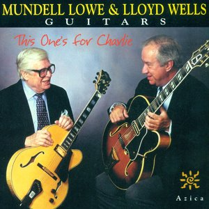 Image for 'Lowe, Mundell / Wells, Lloyd: This One's for Charlie'